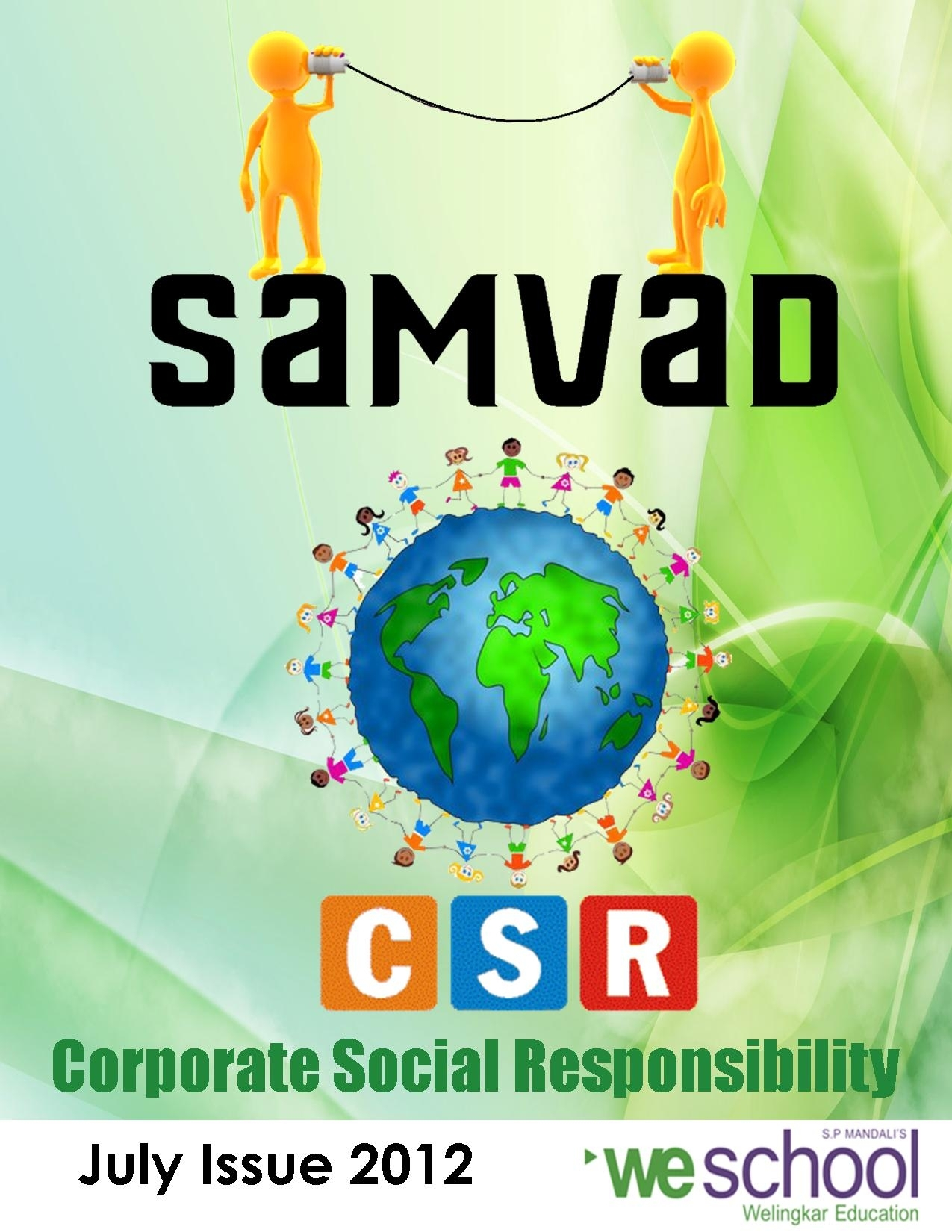 Corporates make the world a better place to live in. The past, present and future of CSR in Samvad this July