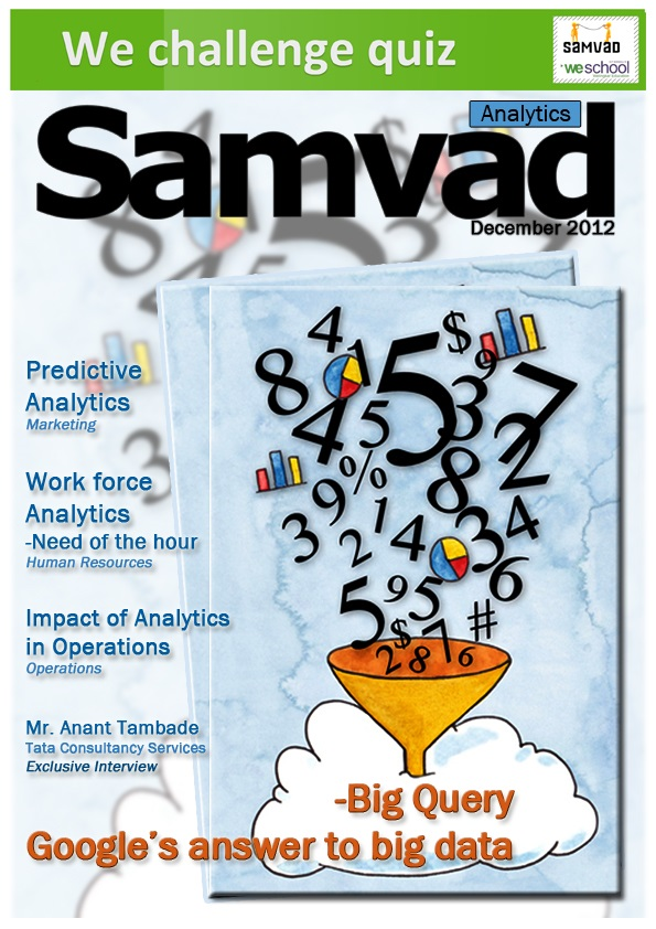 Welcome to the world of Analytics...in the Dec issue of Samvad !