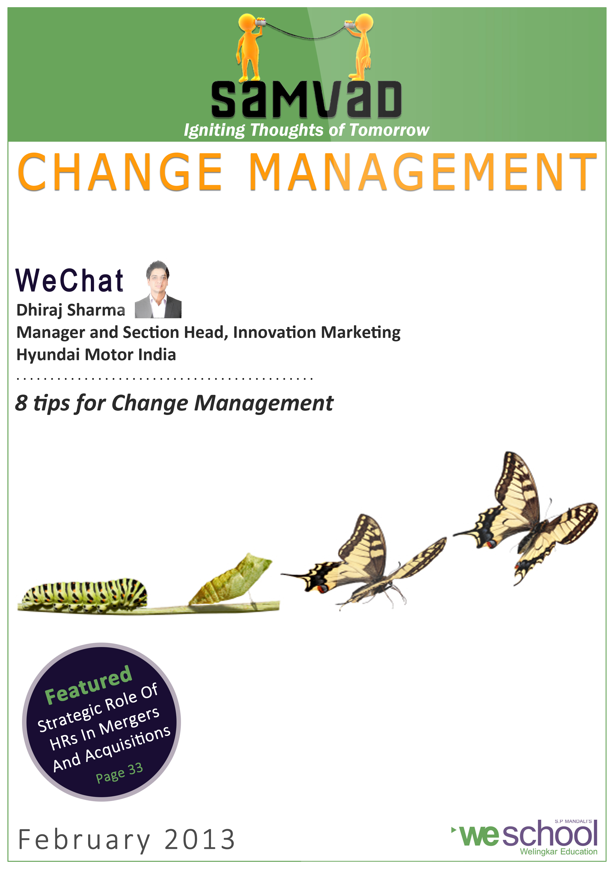 Change Management,in the first anniversary issue of Samvad...