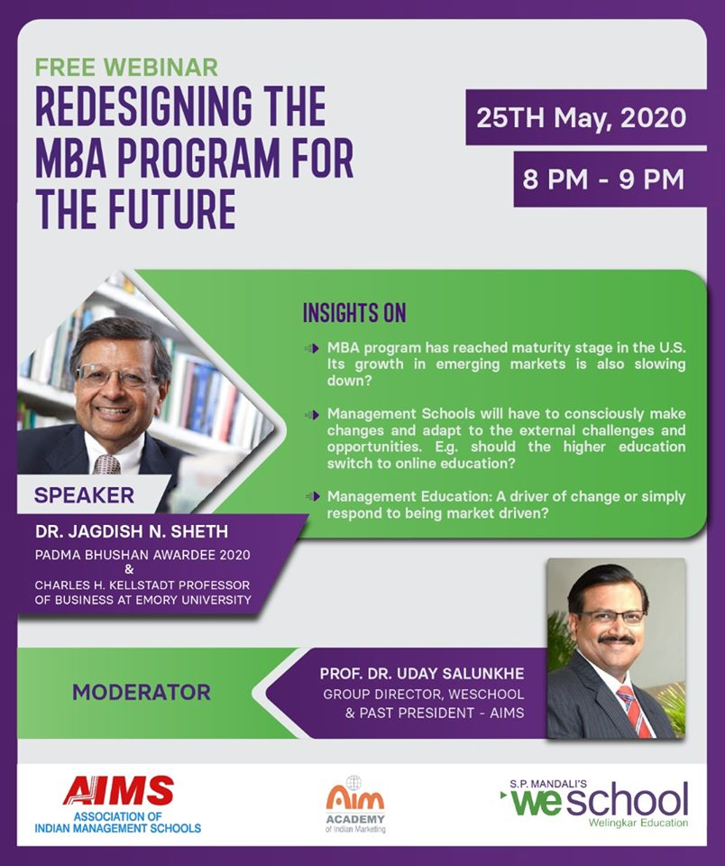 25 May 2020, 16th AIMS Webinar on 'Redesigning the MBA program for the future' by Padma Bhushan Dr. Jagdish N. Sheth
