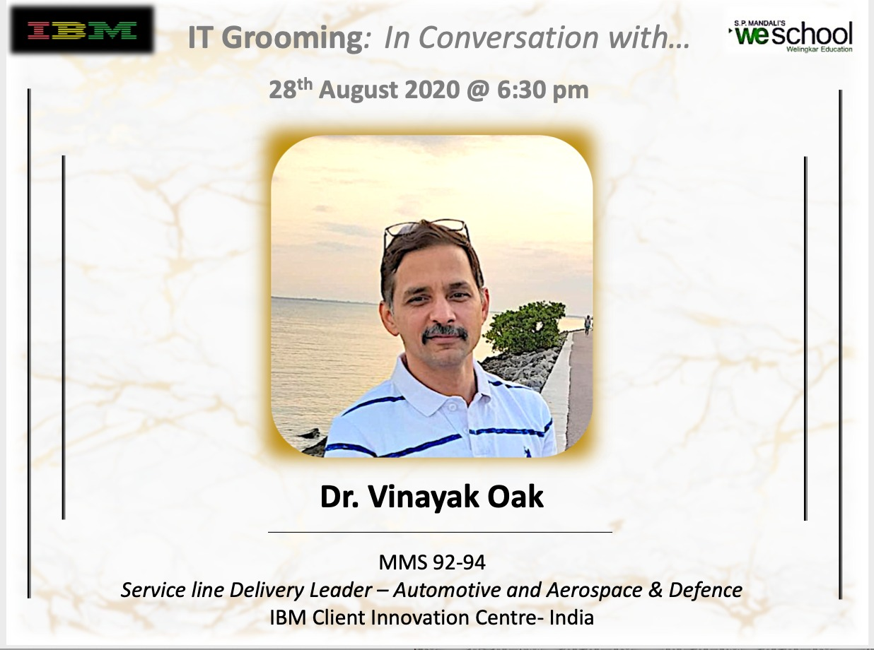 Alumni Insights 2020 with WeSchool Alumnus Dr. Vinayak Oak, MMS 92-94